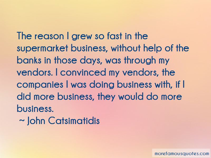 John Catsimatidis Quotes