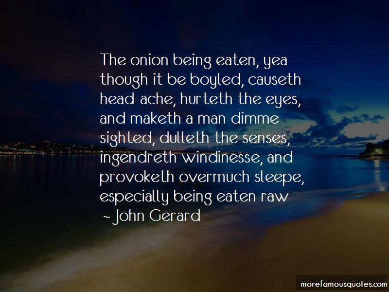 John Gerard Quotes Pictures 3
