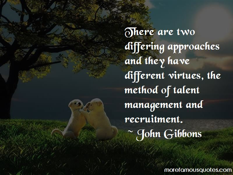 John Gibbons Quotes Pictures 3