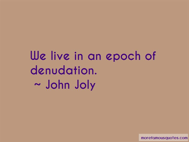 John Joly Quotes Pictures 4