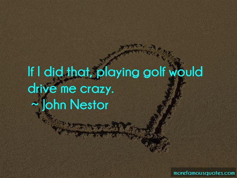 John Nestor Quotes