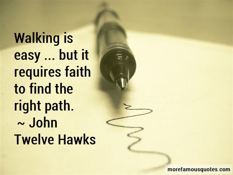 John Twelve Hawks Quotes Pictures 3