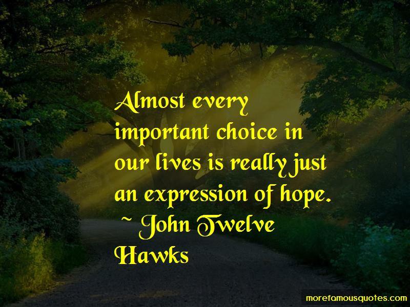 John Twelve Hawks Quotes Pictures 4