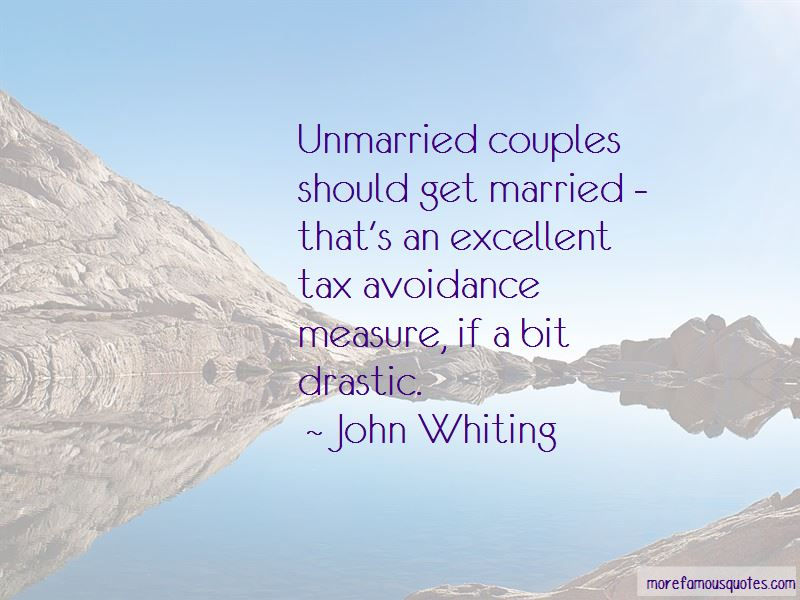 John Whiting Quotes Pictures 2