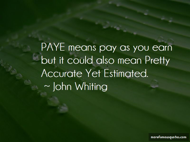 John Whiting Quotes