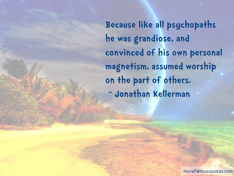 Jonathan Kellerman Quotes