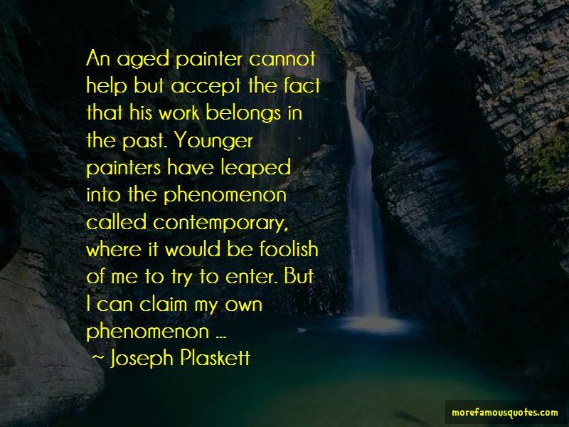 Joseph Plaskett Quotes