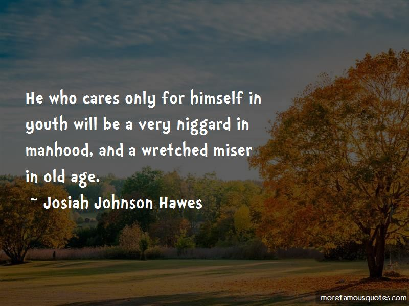 Josiah Johnson Hawes Quotes Pictures 2