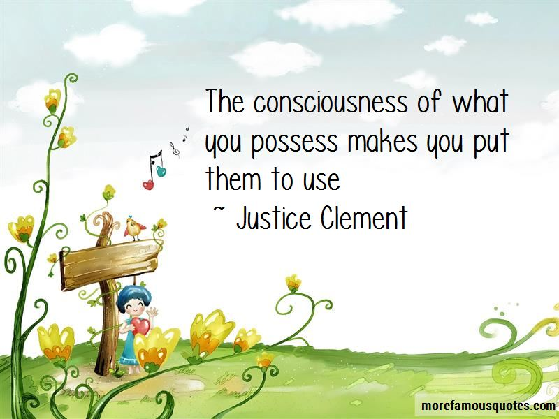Justice Clement Quotes Pictures 2