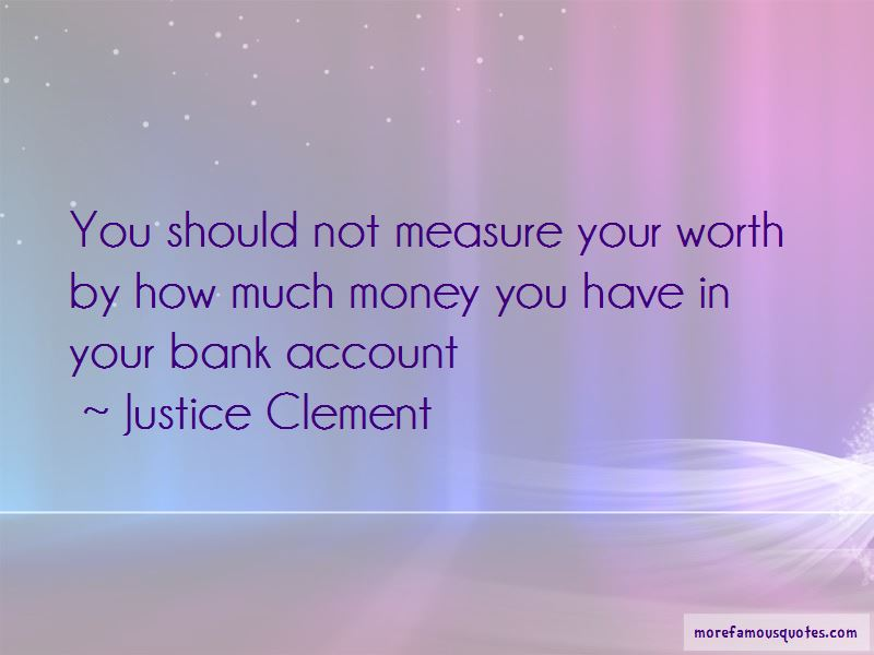 Justice Clement Quotes Pictures 4