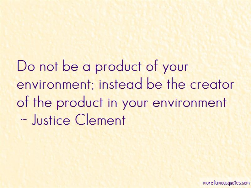 Justice Clement Quotes