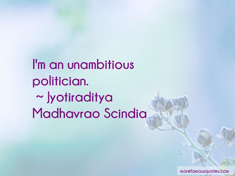 Jyotiraditya Madhavrao Scindia Quotes Pictures 4