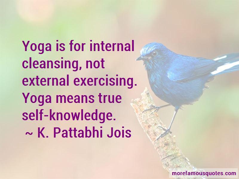 K. Pattabhi Jois Quotes Pictures 3