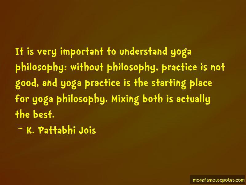 K. Pattabhi Jois Quotes