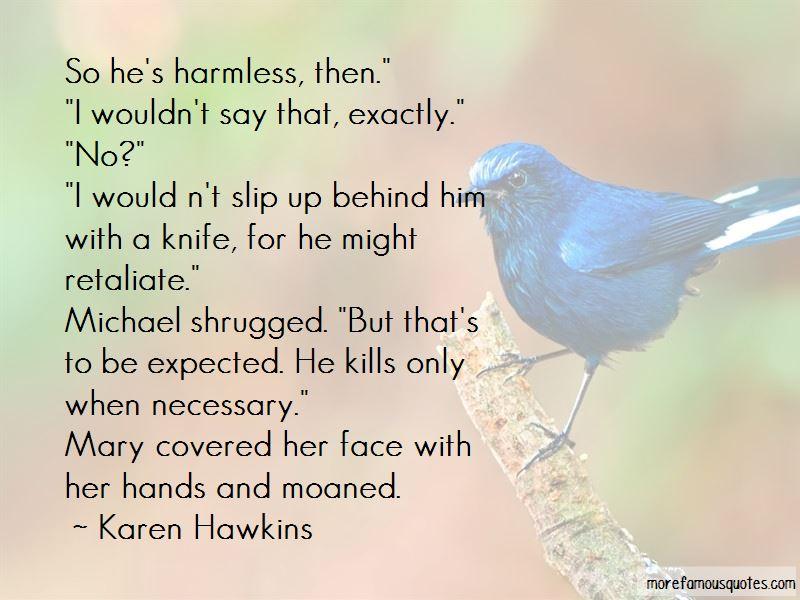 Karen Hawkins Quotes Pictures 2