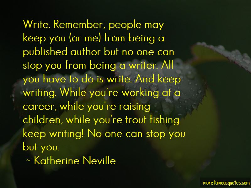 Katherine Neville Quotes