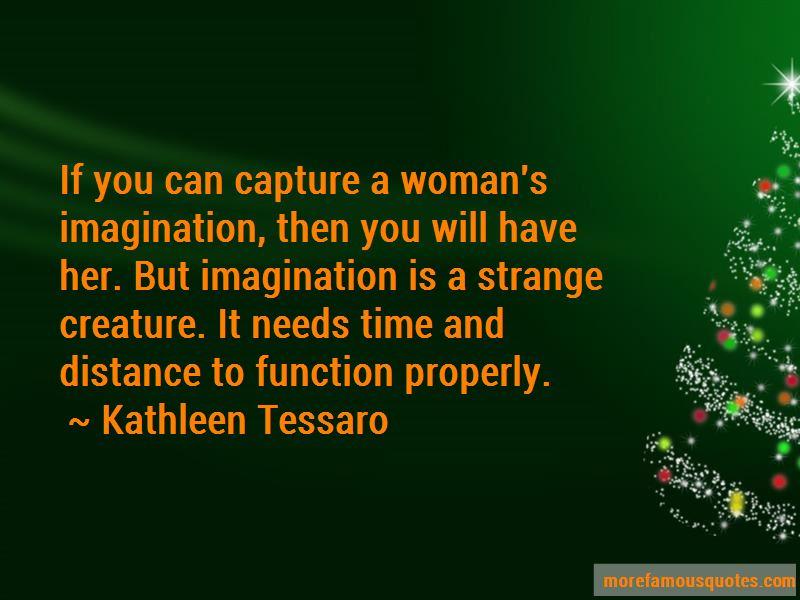 Kathleen Tessaro Quotes Pictures 2