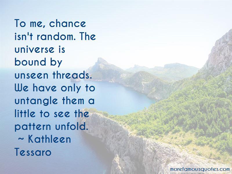 Kathleen Tessaro Quotes Pictures 4