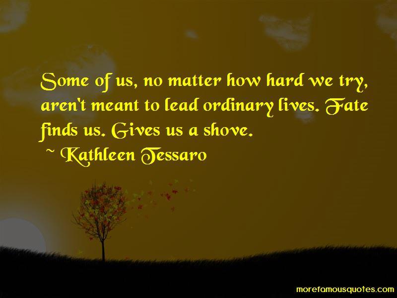 Kathleen Tessaro Quotes