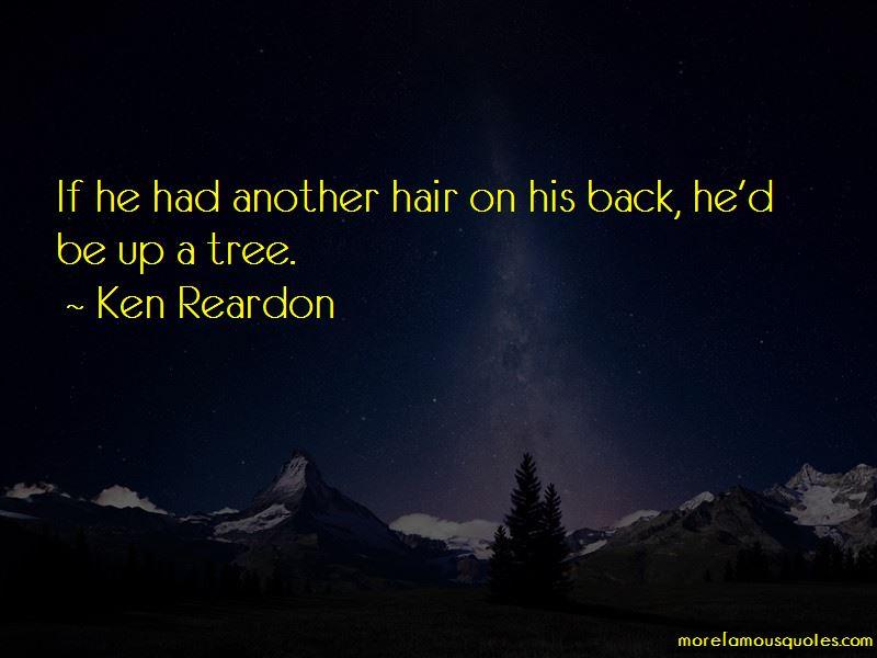 Ken Reardon Quotes Pictures 2