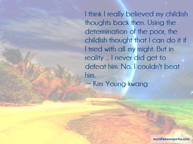 Kim Young-kwang Quotes