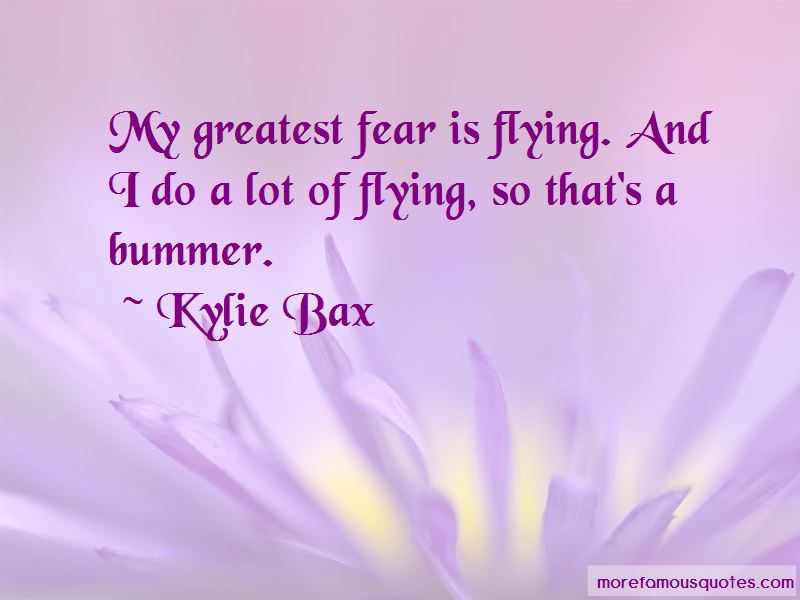 Kylie Bax Quotes Pictures 3