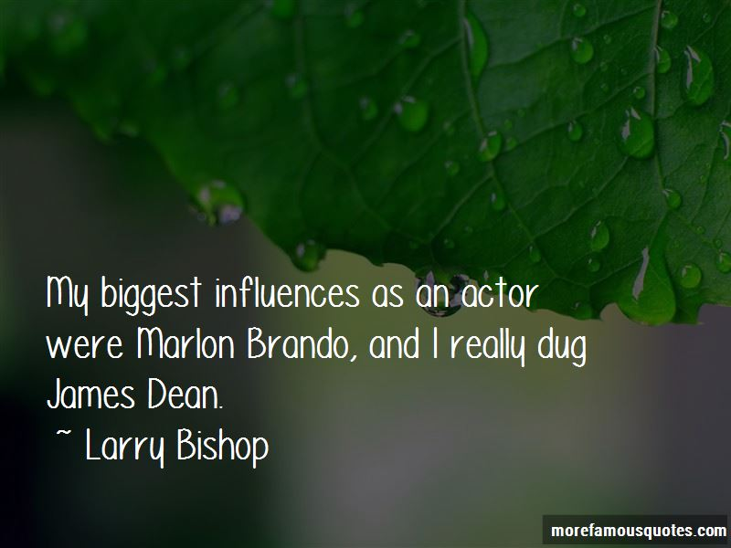 Larry Bishop Quotes Pictures 2