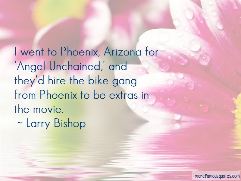 Larry Bishop Quotes
