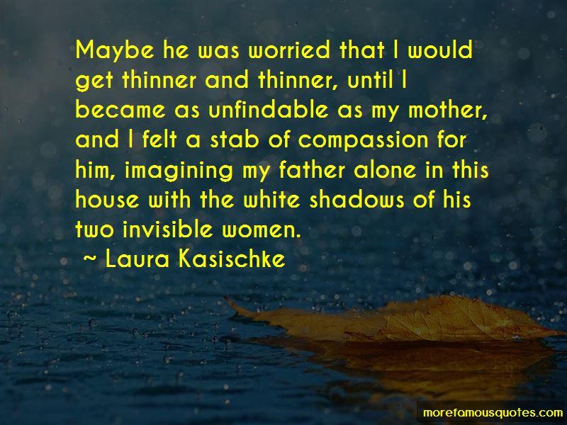 Laura Kasischke Quotes Pictures 3