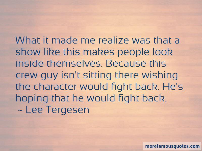 Lee Tergesen Quotes Pictures 3