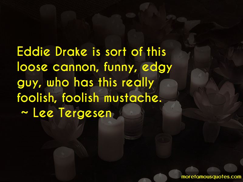 Lee Tergesen Quotes Pictures 4