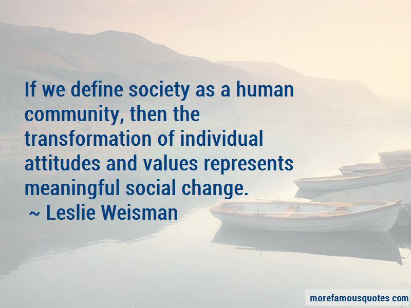 Leslie Weisman Quotes