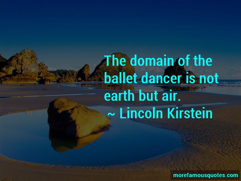 Lincoln Kirstein Quotes Pictures 2