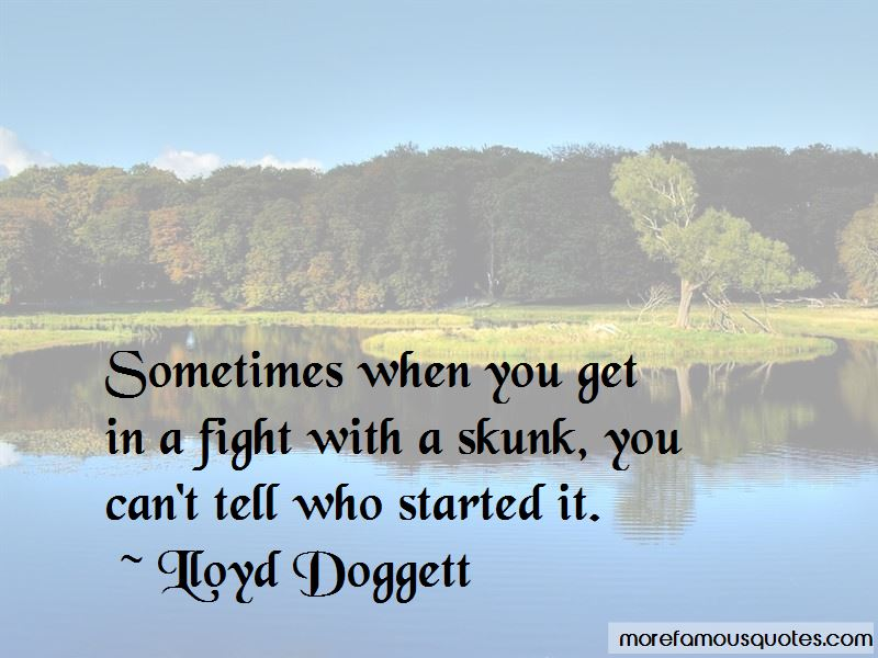 Lloyd Doggett Quotes Pictures 4