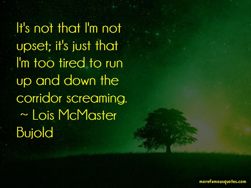Lois McMaster Bujold Quotes Pictures 2