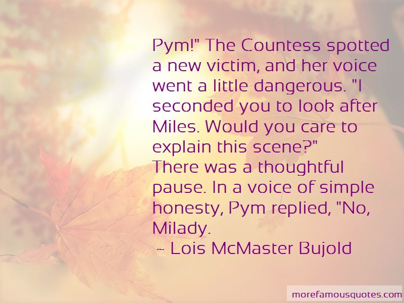 Lois McMaster Bujold Quotes Pictures 3