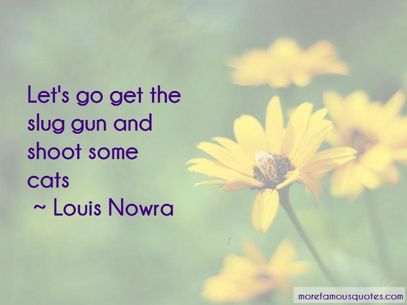 Louis Nowra Quotes