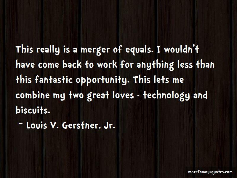 Louis V. Gerstner, Jr. Quotes Pictures 2