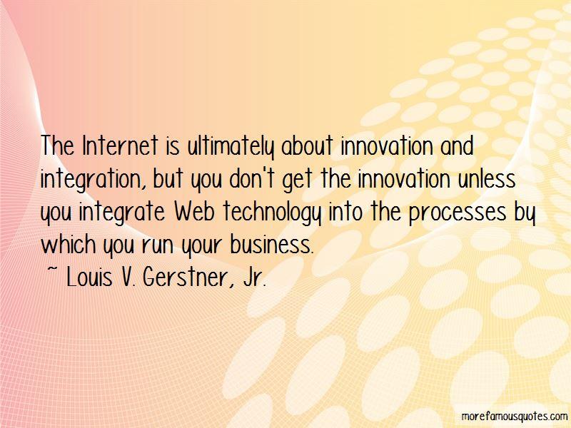 Louis V. Gerstner, Jr. Quotes Pictures 3