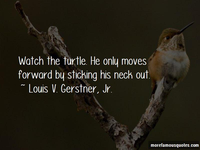 Louis V. Gerstner, Jr. Quotes Pictures 4