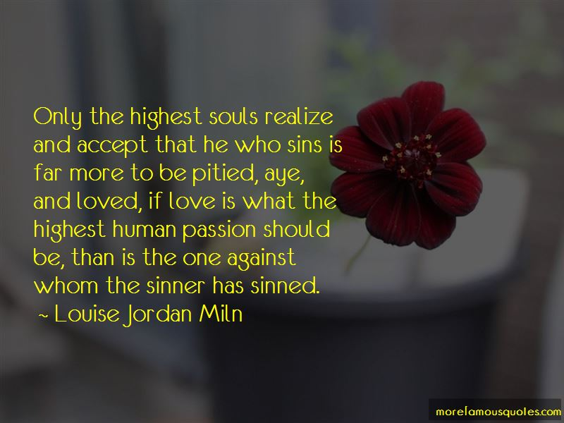 Louise Jordan Miln Quotes Pictures 3