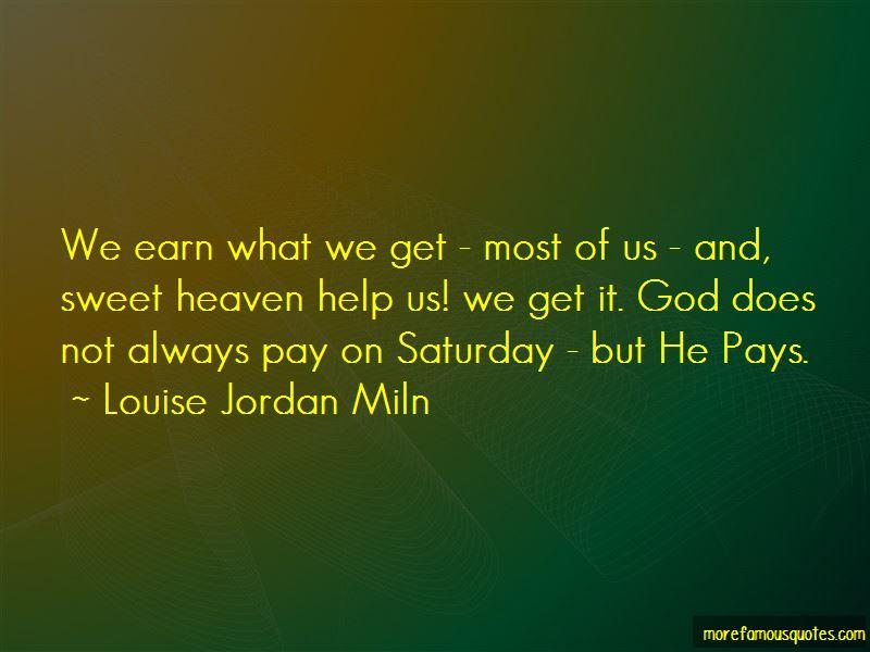 Louise Jordan Miln Quotes