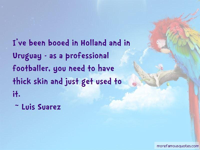 Luis Suarez Quotes Pictures 2