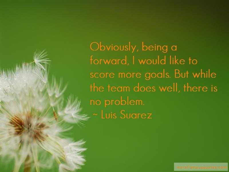 Luis Suarez Quotes Pictures 3