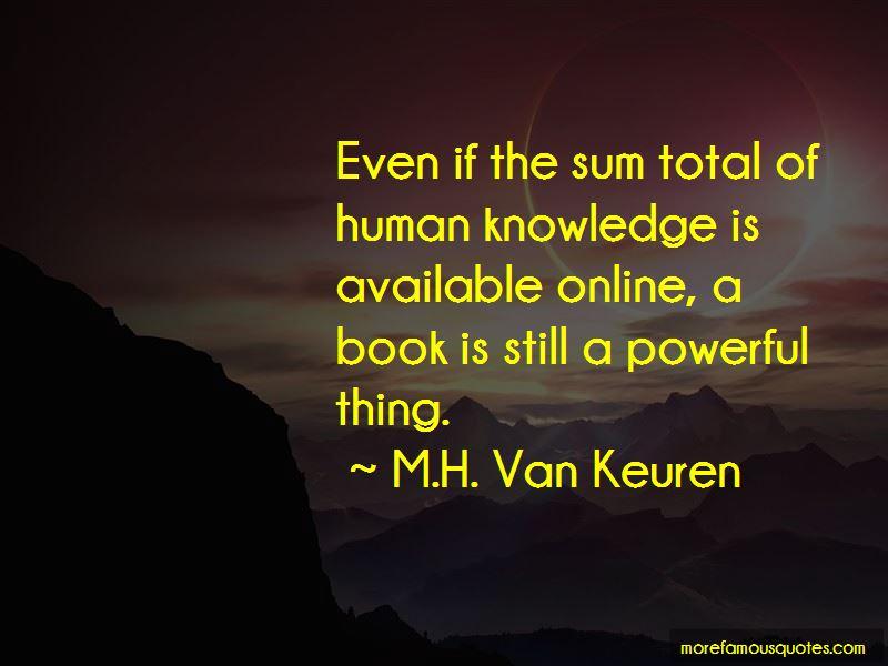 M.H. Van Keuren Quotes