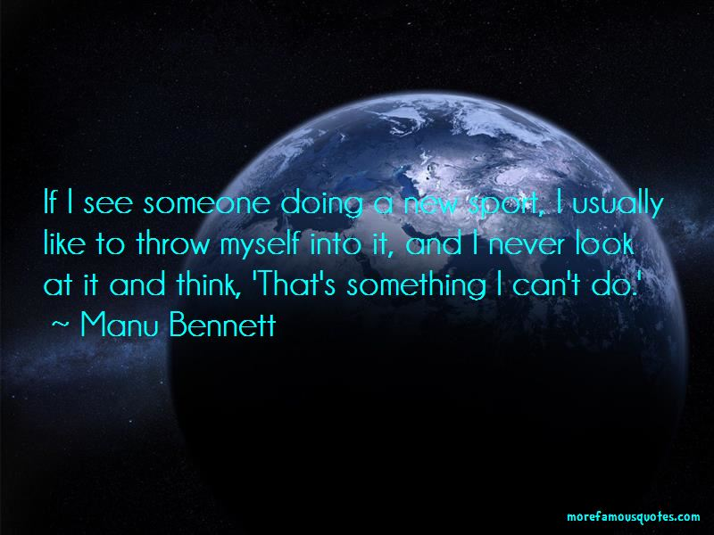 Manu Bennett Quotes Pictures 3