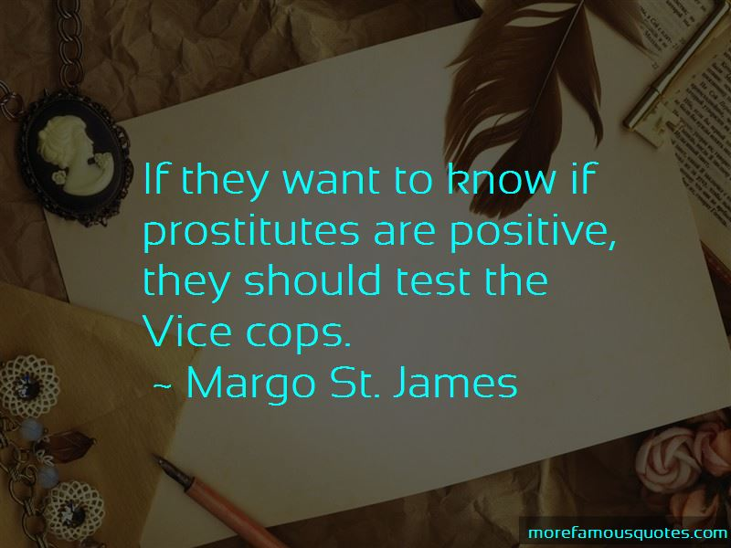 Margo St. James Quotes Pictures 3