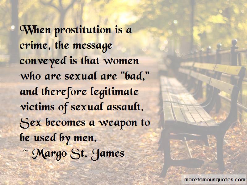 Margo St. James Quotes