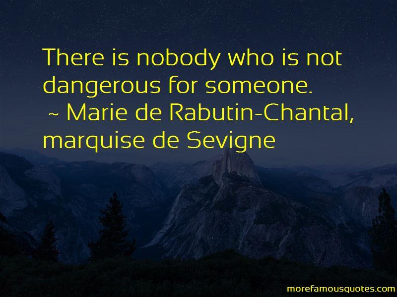 Marie De Rabutin-Chantal, Marquise De Sevigne Quotes Pictures 3