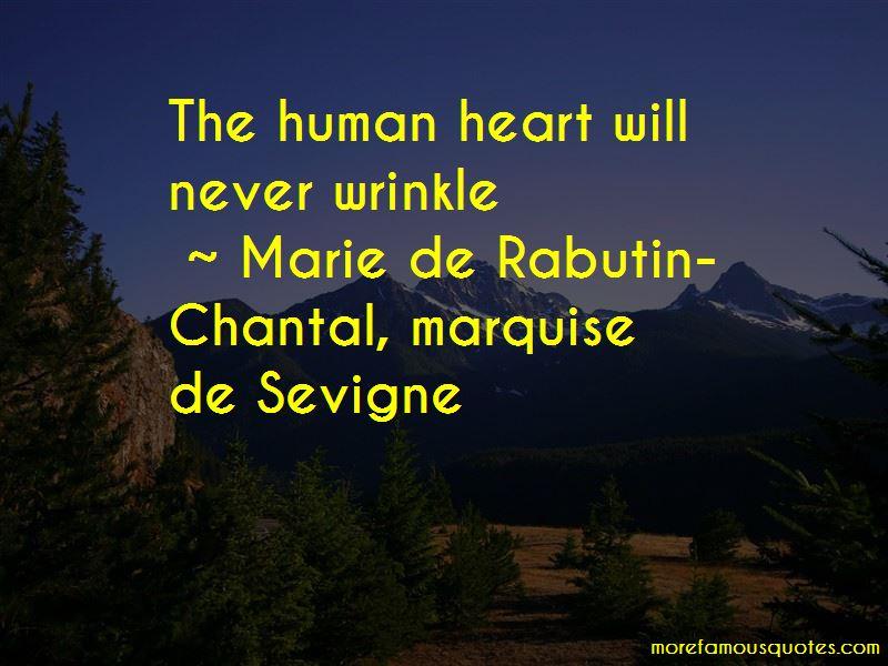 Marie De Rabutin-Chantal, Marquise De Sevigne Quotes Pictures 4